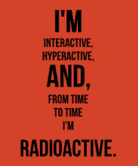 I am interactive and hyperactive