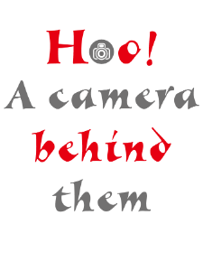Camera behind them